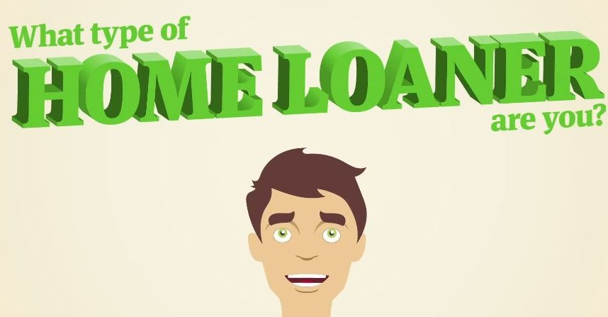 What type of Home Loaner are you?
